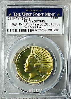 2019 W American Liberty $100 Hr Gold (2021) West Point Hoard Pcgs Sp70 Pl
