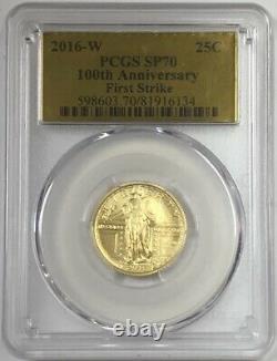 2016-w 25c 100e Anniversaire. 9999 Gold Standing Liberty Pcgs Sp70 Première Grève